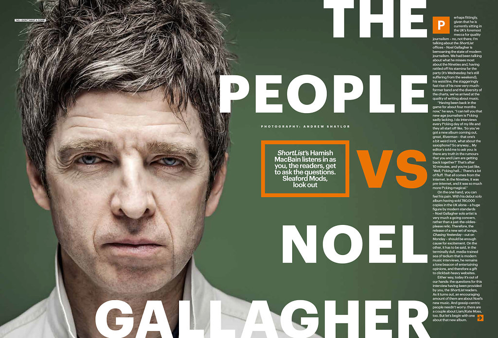 Noel Gallagher, for Shortlist